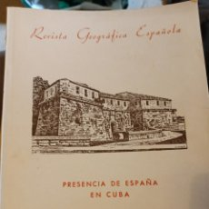 Libros de segunda mano: REVISTA GEOGRÁFICA ESPAÑOLA PRESENCIA DE ESPAÑA EN CUBA NÚMERO 35. Lote 240202520