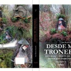 Libros de segunda mano: CAZA. DESDE MI TRONERA, LITURGIA Y PASIÓN DE UNA DEVOCIÓN HEREDAD.. Lote 254881645