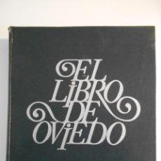 Livros em segunda mão: EL LIBRO DE OVIEDO. EDICIONES NARANCO 1974. GRAN FORMATO. TAPA DURA. ILUSTRACIONES Y FOTOGRAFIAS. 50. Lote 241290485