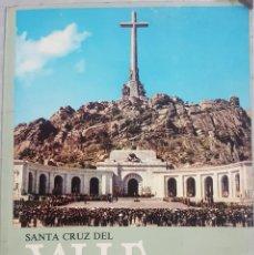 Libros de segunda mano: SANTA CRUZ DEL VALLE DE LOS CAIDOS - GUIA TURÍSTICA - EDITORIAL PATRIMONIO NACIONAL - FRANCO. Lote 241791270