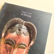 Libros de segunda mano: ESPERITS I DÉUS D'ÀFRICA - EXPOSICIÓ 1997. Lote 242330940