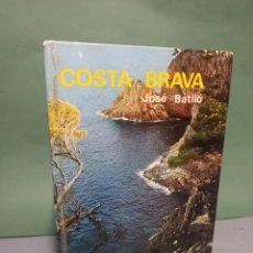 Libros de segunda mano: COSTA BRAVA DE JOSÉ BATLLÓ EDITORIAL EVEREST EDICIÓN ESPAÑOLA. Lote 243127880