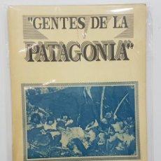 Livres d'occasion: GENTES DE LA PATAGONIA. SERGIO LAUSIC G. CHILE, 1993 (BANDAS ABORÍGENES PATAGÓNICAS Y FUEGUINAS). Lote 243281570