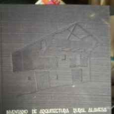 Libros de segunda mano: ÁLAVA INVENTARIO DE ARQUITECTURA RURAL.VOLUMEN III TOMO 2 ESTRIBACIONES GORBEA. SIN SOBRECUBIERTA.. Lote 243524230