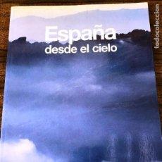 Libros de segunda mano: ESPAÑA DESDE EL CIELO.. Lote 243530205