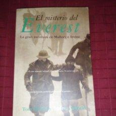 Libros de segunda mano: EL MISTERIO DEL EVEREST , LA GRAN AVENTURA DE MALLORY E IRVINE. - HOLZEL/SALKELD. Lote 243920095