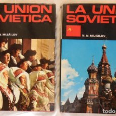 Libros de segunda mano: LA UNION SOVIETICA. DOS VOLUMENES. 1981 N.N. MIJAILOV. Lote 244190975