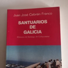 Libros de segunda mano: SANTUARIOS DE GALICIA. DIÓCESIS DE SANTIAGO DE COMPOSTELA. 1° EDICIÓN. Lote 244625980