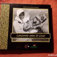 Libros de segunda mano: LANZAROTE ANTES DE CESAR (MANRIQUE), ANTONIO MARTIN. ILUSTRADO. CANARIAS. Lote 244866280