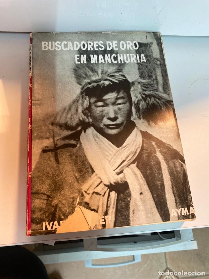 BUSCADORES DE ORO EN MANCHURIA (Libros de Segunda Mano - Geografía y Viajes)