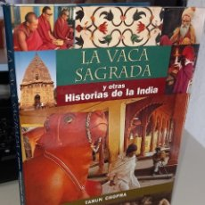 Livres d'occasion: LA VACA SAGRADA Y OTRAS HISTORIAS DE LA INDIA - CHOPRA, TARUN. Lote 245573685