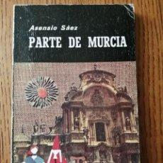 Libros de segunda mano: PARTE DE MURCIA (ASENSIO SAEZ). Lote 245587100