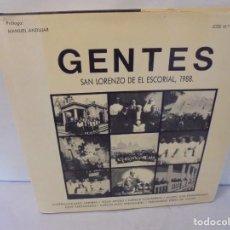 Libros de segunda mano: GENTES. SAN LORENZO DE EL ESCORIAL. AUSTRICLINIANO ARRIBAS. 1988.. Lote 246108060