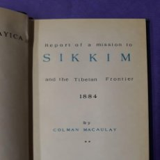 Libros de segunda mano: MACAULAY, COLMAN. REPORT OF A MISSION TO SIKKIM AND THE TIBETAN FRONTIER 1884. Lote 246138625