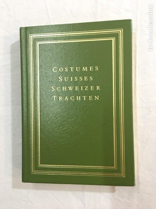 F. KOENIG, LORY, ET D'AUTRES. NOUVELLE COL. DE COSTUMES SUISSES DES XXII CANTONS. (FACSÍMIL). 1820. (Libros de Segunda Mano - Geografía y Viajes)