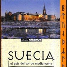 Libros de segunda mano: SUECIA, EL PAÍS DEL SOL DE MEDIANOCHE. Lote 246466900