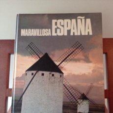 Libros de segunda mano: MARAVILLOSA ESPAÑA. ENVÍO CERTIFICADO 4,99. Lote 246474850