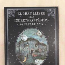 Libri di seconda mano: DE DÉU PRATS, JOAN. EL GRAN LLIBRE DELS INDRETS FANTÀSTICS DE CATALUNYA. Lote 250155365