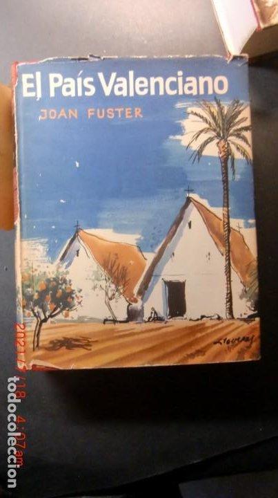 EL PAIS VALENCIANO-JOAN FUSTER-FOTOS RIMAS-1ª ED. 1962 (Libros de Segunda Mano - Geografía y Viajes)