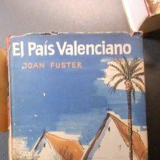 Libros de segunda mano: EL PAIS VALENCIANO-JOAN FUSTER-FOTOS RIMAS-1ª ED. 1962. Lote 251336000