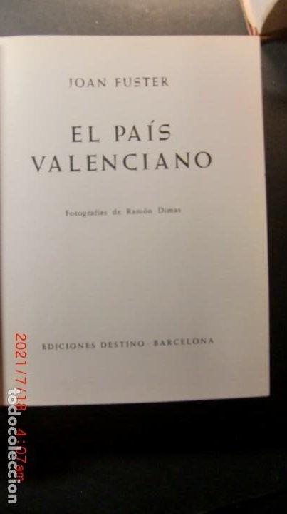 Libros de segunda mano: EL PAIS VALENCIANO-JOAN FUSTER-FOTOS RIMAS-1ª ED. 1962 - Foto 2 - 251336000
