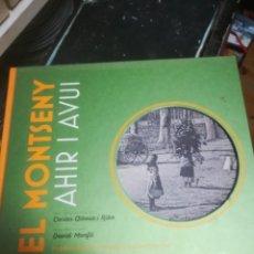 Libros de segunda mano: CATALUNYA. EL MONTSENY AHIR I AVUI, ALBERSA I RIBA, DAVID MONFIL. ABADIA DE MONTSERRAT 2016. Lote 251343330