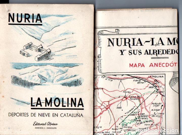 NURIA LA MOLINA DEPORTES DE NIEVE EN CATALUÑA (ALPINA, 1951) PRIMERA EDICIÓN - CON MAPA ANECDÓTICO (Libros de Segunda Mano - Geografía y Viajes)