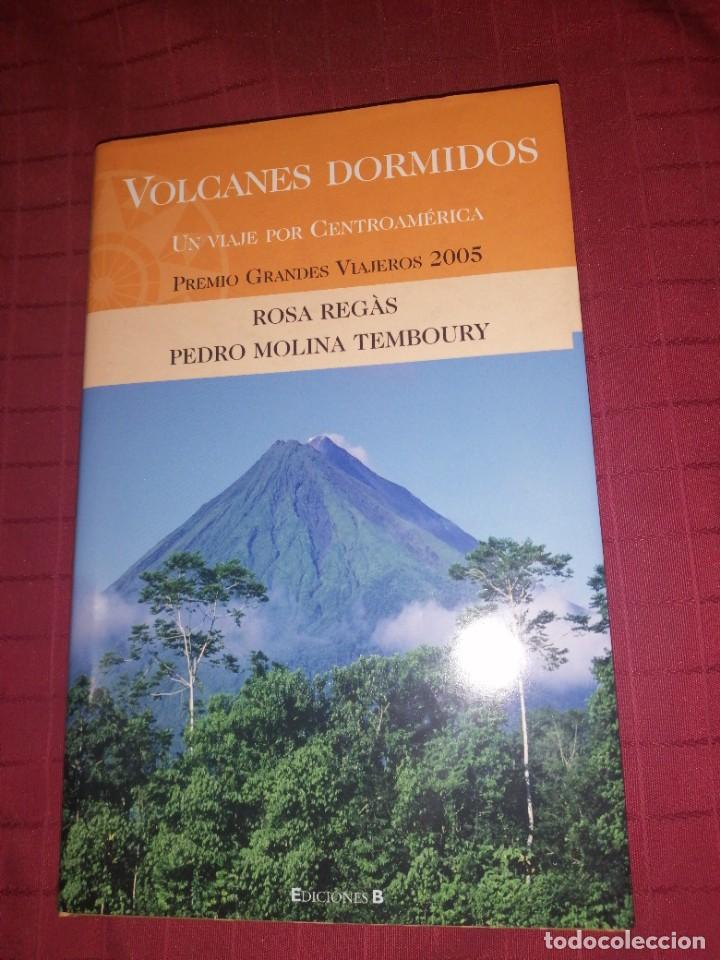 ROSA REGAS. PEDRO MOLINA TEMBOURY. VOLCANES DORMIDOS. (Libros de Segunda Mano - Geografía y Viajes)