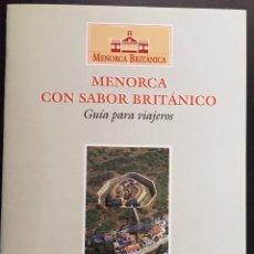 Libros de segunda mano: MENORCA BRITÁNICA. Lote 253820470