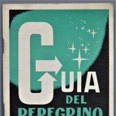 Libros de segunda mano: GUIA DEL PEREGRINO. Lote 254087815