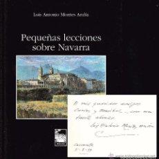 Libros de segunda mano: 1999 - NAVARRA, HISTORIA, VIAJES - PEQUEÑAS LECCIONES SOBRE NAVARRA - DEDICADO POR EL AUTOR!. Lote 254090250