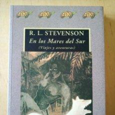 Libri di seconda mano: R. L. STEVENSON EN LOS MARES DEL SUR. Lote 254407400