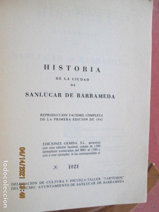 Libros de segunda mano: HISTORIA DE LA CIUDAD DE SANLUCAR DE BARRAMEDA - PEDRO BARBADILLO - EJEMPLAR 1021 DE 1500- EDC ANEL - Foto 16 - 254620050