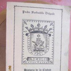 Libros de segunda mano: HISTORIA DE LA CIUDAD DE SANLUCAR DE BARRAMEDA - PEDRO BARBADILLO - EJEMPLAR 1021 DE 1500- EDC ANEL. Lote 254620050
