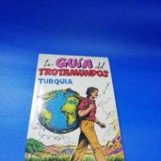 Libros de segunda mano: LAS GUIAS DEL TROTAMUNDOS. TURQUIA. EDICIONES GRECH. 1990/91. PAGS. 240.. Lote 254895865
