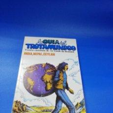 Libros de segunda mano: LAS GUIAS DEL TROTAMUNDOS. INDIA, NEPAL, CEYLAN. EDICIONES MASCARON. 1982/83. PAGS. 235.. Lote 254898115