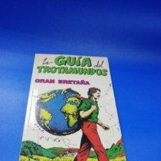 Libros de segunda mano: LAS GUIAS DEL TROTAMUNDOS. GRAN BRETAÑA. EDICIONES GRECH. 1992/93. PAGS. 376.. Lote 254898980