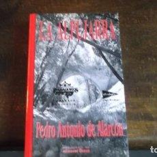 Libros de segunda mano: LA ALPUJARRA. PEDRO ANTONIO E ALARCÓN. EDT OSUNA. Lote 254900220