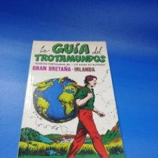 Libros de segunda mano: LAS GUIAS DEL TROTAMUNDOS. GRAN BRETAÑA. IRLANDA. EDICIONES GRECH. 1985/86. PAGS. 215.. Lote 254900380
