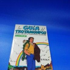 Libros de segunda mano: LAS GUIAS DEL TROTAMUNDOS. ANDALUCIA. EDICIONES GRECH. 1989/90. PAGS. 330.. Lote 254901060