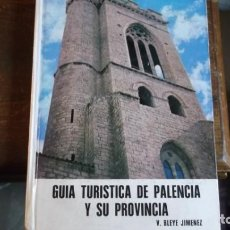 Libros de segunda mano: GUÍA TURÍSTICA DE PALENCIA Y SU PROVINCIA. Lote 254906235