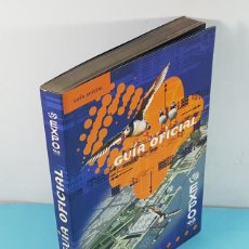 Libros de segunda mano: GUIA OFICIAL EXPO 98, EXPOSICION UNIVERSAL DE LISBOA 1998, 317 PAGINAS, EN CASTELLANO. Lote 254982000