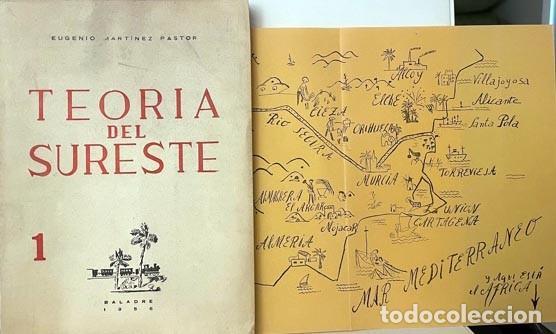 Libros de segunda mano: Teoría del Sureste. (Martínez Pastor. Baladre, 1956) Levante, Cartagena, etc. Dibujos. Mapa - Foto 2 - 255543615