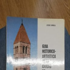 Libros de segunda mano: GUÍA HISTÓRICO ARTÍSTICA DE LA CIUDAD DE VALLADOLID. 1982. Lote 255553325