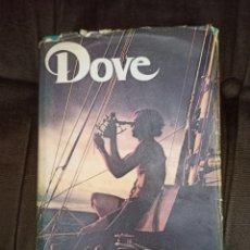 Livros em segunda mão: LA TRAVESIA DEL DOVE. LA VUELTA AL MUNDO DE UN JOVEN NAVEGANTE SOLITARIO. GRIJALBO. BARCELONA, 1973. Lote 255983475