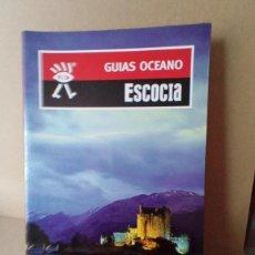 Libros de segunda mano: ESCOCIA - EDITORIAL GUIAS OCEANO. Lote 256022245