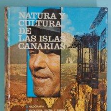 Libros de segunda mano: NATURA Y CULTURA DE LAS ISLAS CANARIAS. AA.VV. 1978. Lote 257351705