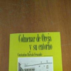 Libros de segunda mano: COLMENAR DE OREJA Y SU ENTORNO. Lote 258068685