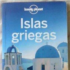 Libros de segunda mano: ISLAS GRIEGAS - LONELY PLANET / GEOPLANETA 2012 - VER DESCRIPCIÓN. Lote 258836090