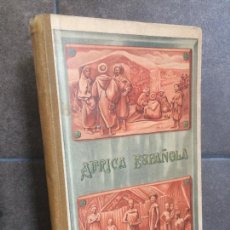 Libros de segunda mano: AFRICA ESPAÑOLA. JOSE MARIA FOLCH Y TORRES. LA GUINEA, EL RIFF. SITUACIÓN, USOS Y COSTUMBRES, HABITA. Lote 261351110